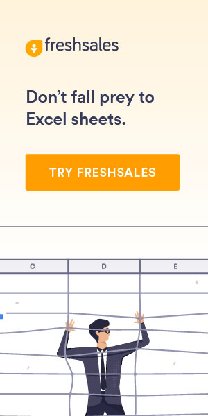 Freshsales - Don't fall prey to Excel sheets