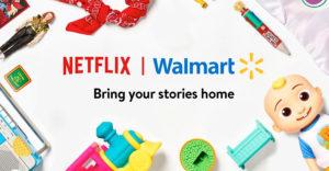 Netflix Walmart merchanside deal